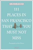 111 Places In San Francisco That You Must Not Miss