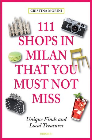 111 Shops In Milan That You Must Not Mis
