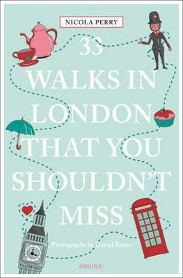 33 Walks In London You Must Not Miss - Londen Wandelgids