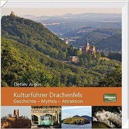 Kulturfuhrer Drachenfels Detlev Arens