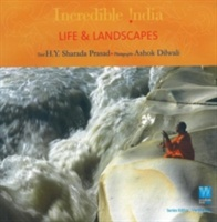 Incredible India - Life & Landscapes