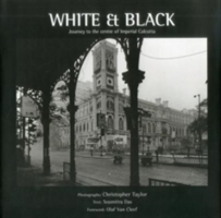 White And Black: Journey To The Centre Of Imperial Calcutta