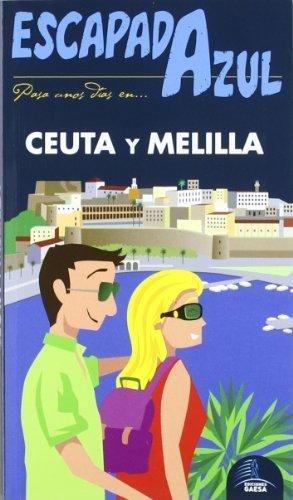 Escapada Azul 1 Dias En Ceuta Y Melilla