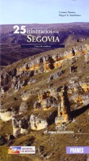 Segovia , Cruce De Senderos Prames