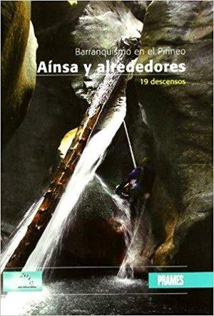 Ainsa Y Alrededores - Barranquismo