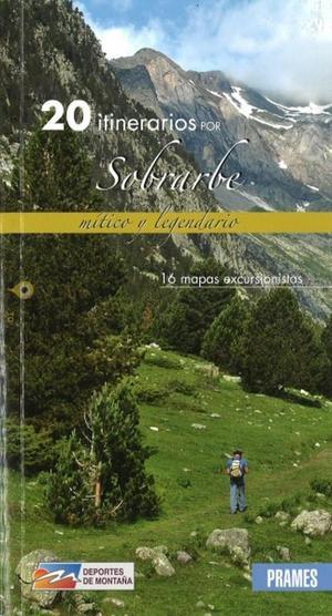 20 Itinerarios Por Sobrarbe