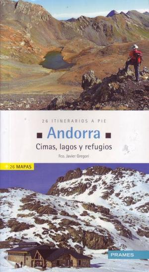 Andorra. Cimas, Lagos Y Refugios. 26 Iti