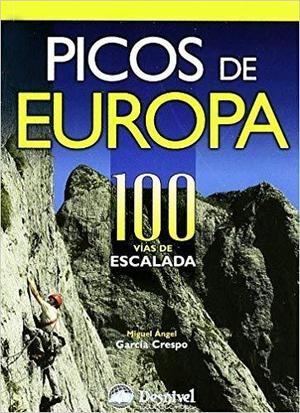 Picos De Europa . 100 Vias De Escalada