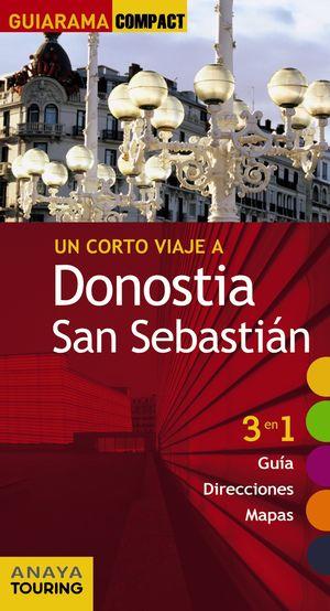 Un Corto Viaje A Donostia San Sebastian