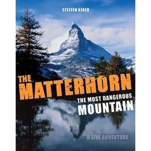 Matterhorn Most Dangerous Mountain