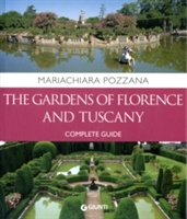 Gardens Of Florence And Tuscany