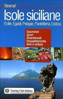 Isole Siciliane Itinerari Tci Guida