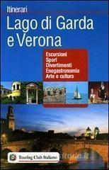 Lago Di Garda E Verona Itinerari Tci