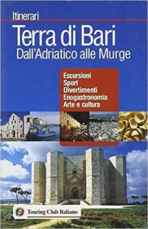 Terra Di Bari Itinerari Tci Ing