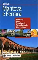 Ferrara E Mantova Itinerari Tci Ing