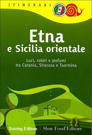 Etna E Sicilia Orientale Tci Itinerari