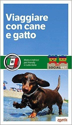 Viagare Con Cane E Gatto Italia Tci