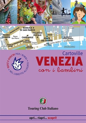 Venezia Con I Bambini Tci Cartoville It