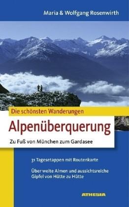 Alpenuberquerung Zu Fuss Athesia