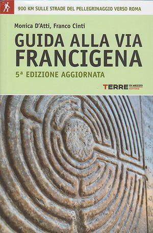 Guida Via Francigena A Piedi 5e