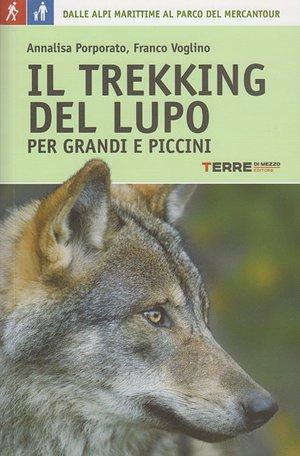 Il Trekking Del Lupo - Terre Di Mezzo