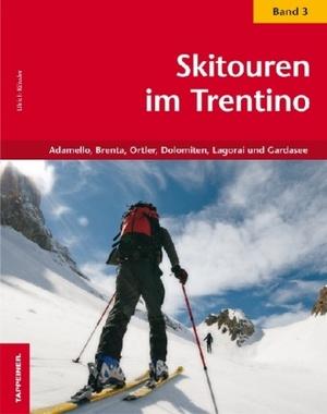Skitouren Im Trentino Band 3 Tappeiner