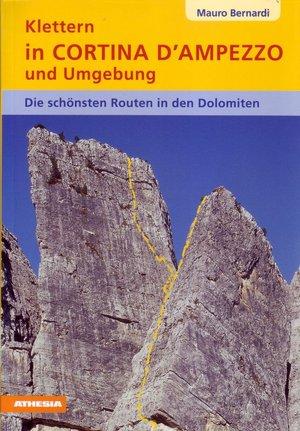 Klettern in Cortina d'Ampezzo und Umgebung
