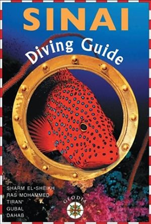 Sinai Diving Guide Vol 1