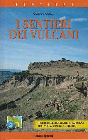 I Sentieri Dei Vulcani - Sardegna