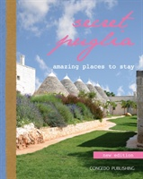 Secret Puglia : Amazing Places to Stay