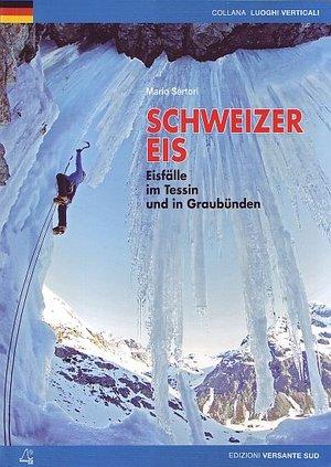 Schweizer Eis Versante Sud