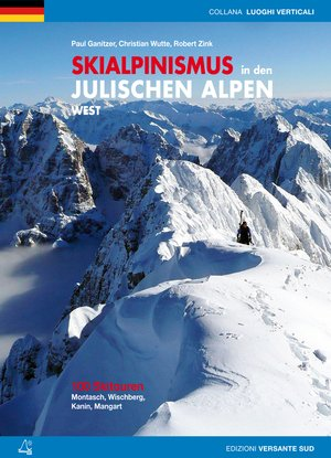 Skialpinismus In Den Julischen Alpen Wes