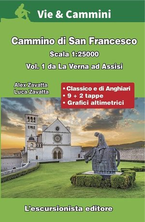 Cammino di San Francesco vol.1 La Verna - Assisi Route atlas 1:25.000