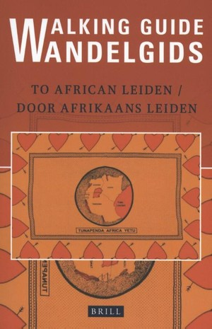 Walking Guide to African Leiden / Wandelgids door Afrikaans Leiden