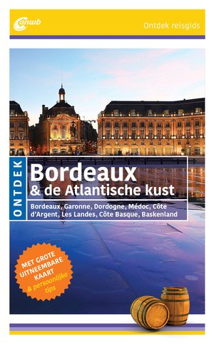Bordeaux & Atlantische kust