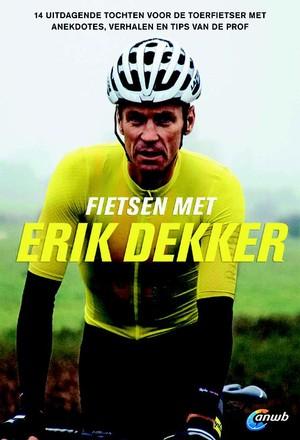 Fietsen met Erik Dekker