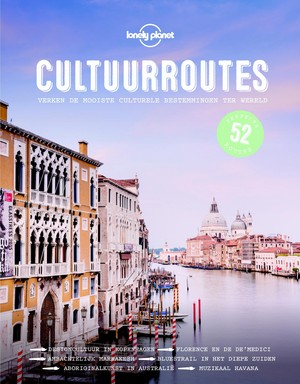 Lonely Planet Cultuurroutes