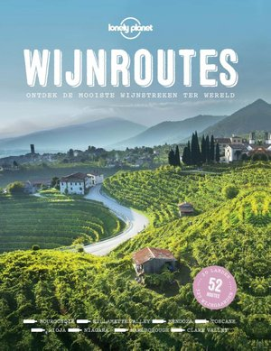 Lonely Planet Wijnroutes