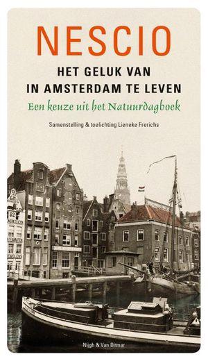 Het geluk van in Amsterdam te leven