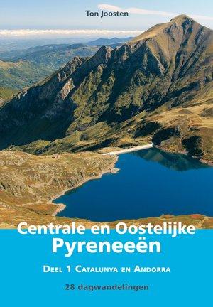 Wandelgids Centrale en Oostelijke Pyreneeën - 1 Catalunya en Andorra