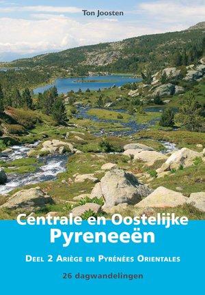 Wandelgids Centrale en Oostelijke Pyreneeën - 2 Ariège en Pyrénées Orientales