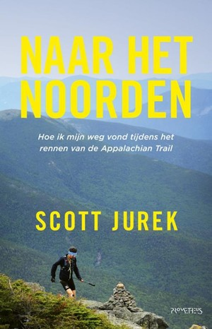 Naar het Noorden - Scott Jurek