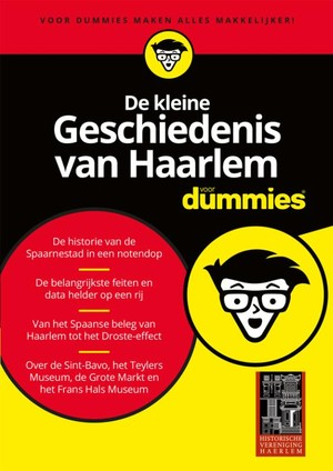 De kleine Geschiedenis van Haarlem voor Dummies