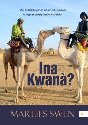Ina Kwanà?