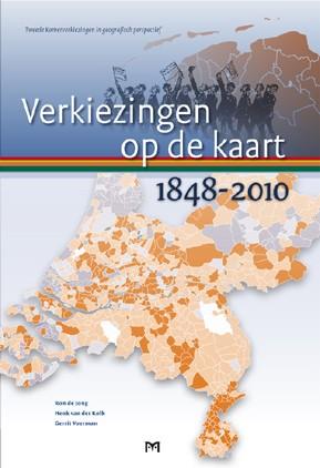Verkiezingen Op De Kaart 1848-2010 Atlas
