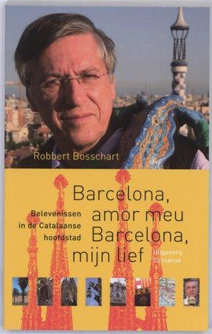 Barcelona, amor meu Barcelona, mijn lief