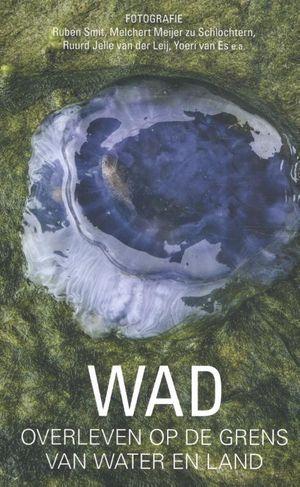 WAD – overleven op de grens van water en land