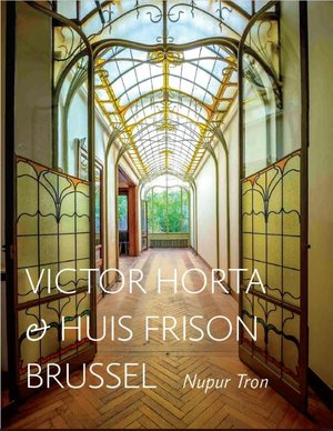 Victor Horta en het Huis Frison in Brussel