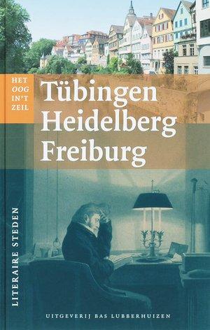 Tubingen, Heidelberg, Freiburg