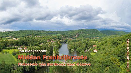 Midden Frankrijkroute - Fietsroute van Bordeaux naar Genève